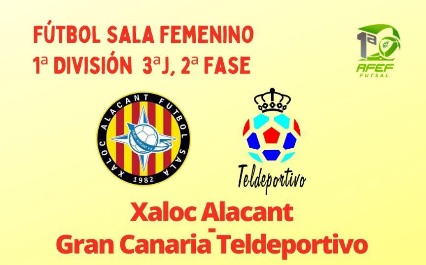 Nueva final para el Gran Canaria Teldeportivo ante el Xaloc Alacant
