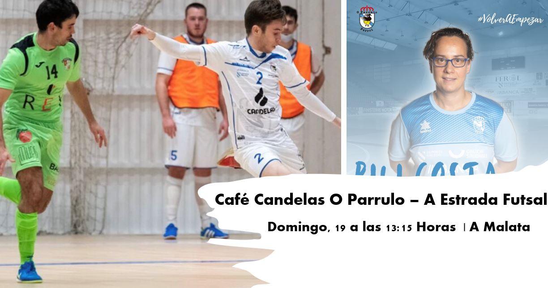 El Café Candelas O Parrulo de Pili Costa da el pistoletazo de salida ante A Estrada Futsal
